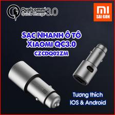 Sạc ô tô Xiaomi CZCDQ02ZM Quick Charge 3.0